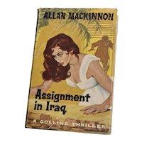 Assignment in Iraq Collins Thriller Allan Mackinnon HB DJ 1960 Collins Pub