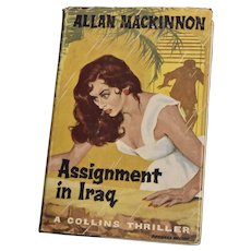 Assignment in Iraq Collins Thriller Allan Mackinnon HB DJ 1960 Collins Pub