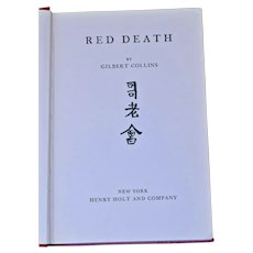 Red Death Gilbert Collins Henry Holt Co 1932 HB Red Cloth