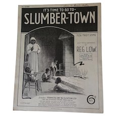 'It's time to go to Slumber Town' - 1928 Song Sheet. Reg Low.
