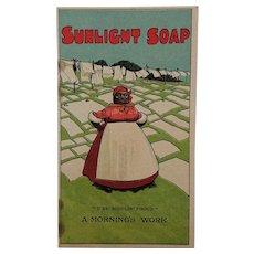 Soap Advertisement -Sunlight Soap Black Maid (c 1905).