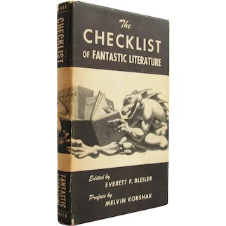 The Checklist of Fantastic Literature - rare first edition reference of fantasy books signed by editor - Free US Shipping