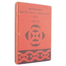 Naturalist's South Pacific Expedition: Fiji - vintage illustrated travel book signed by author - Free US Shipping