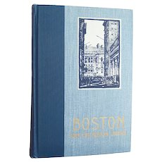 Boston and The Boston Legend - vintage 1935 first edition book on Boston signed by author - Free US Shipping