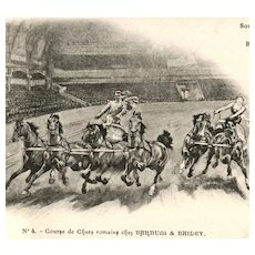 Unposted, undivided back, French postcard Barnum and Bailey Chariot Races