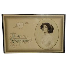 Vintage Valentine Postcard with Beautiful Lady  Has Date 1913 on Back  Postcard is Used and the Back is Divided  No Postmark
