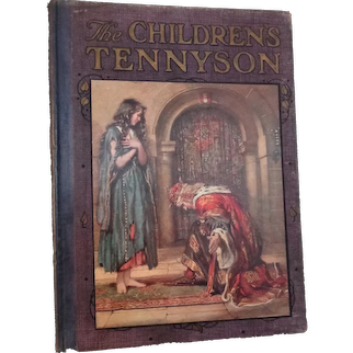 "Vintage Child Book   ""The Children's Tennyson""  1910 By May Byron  London"