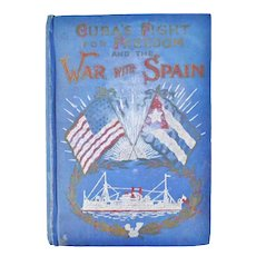 1898 Cuba's Fight for Freedom and the War With Spain Book Illustrated