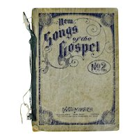 Antique 1905 New Songs of the Gospel No. 2' Book
