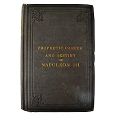 Extremely Rare 1866 Political Economy of Prophecy Career Destiny of Napoleon III