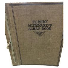 Elbert Hubbard's Scrapbook