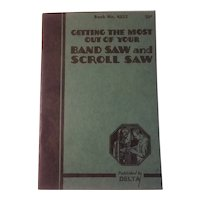 1937 Band and scroll saw manual published by Delta