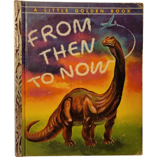 'From Then To Now' little golden book published 1954