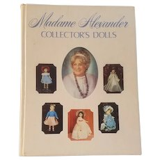 Madame Alexander Collector's Dolls by Patricia R. Smith
