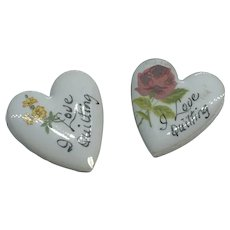 """Set of 2 Small Ceramic """"I Love Quilting"""" Heart Shaped Brooches / Pins"""