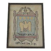 """Framed Needlework """" 1808 Temperance """" """" 18th Cent Inn Sign"""""""