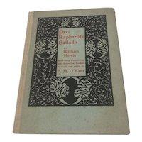 Pre Raphaelite Ballads by William Morris c1900 Illustration by H. M. O'Kane Rare