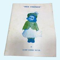 Wee Friends Doll Book by Eleanor Schwingle Watson