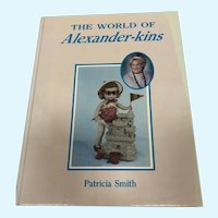 The World of Alexander-kins Doll Book by Patricia Smith
