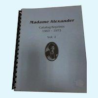 Madame Alexander Catalog Reprints Volume 2,  1963 - 1972