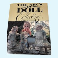 The ABC's of Doll Collecting by John C. Schweitzer