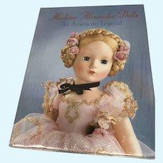 Madame Alexander Dolls An American Legend Book