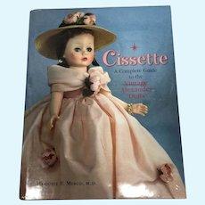 Cissette A Complete Guide to the Vintage Alexander Dolls Book
