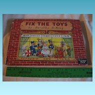 Fix The Toys Childs Book 1944 Rare  First Edition