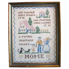 Vintage Hand Stitched Needlework Sampler About Home and Family