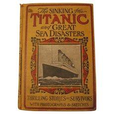The Sinking of the Titanic 1912 Original Edition