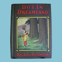 Dot in Dreamland 1920 Whitman Publishing Co. Hardback Childs Book
