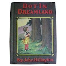 Dot in Dreamland 1920 Whitman Publishing Co. Hardback Childs Book