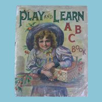 1899 Play and Learn ABC Book by McLoughlin Bros NY