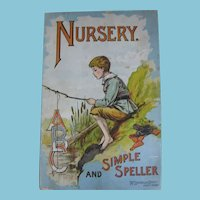 Rare and Early 1900s McLoughlin Bros NY Nursery and Simple Speller ABC Book