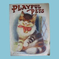 "Adorable Sam""l Gabriel Sons & Co NY Book Titled Playful Pets"