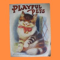 """Adorable Sam""""l Gabriel Sons & Co NY Book Titled Playful Pets"""