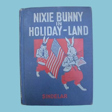 Rare Nixie Bunny in Holiday Land Early Reader Home School Book
