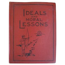 Ideals and Moral Lessons From Actual Occurrences of the Boys and Girls Fireside Series