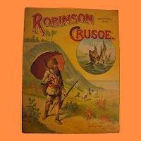 1889 Robinson Crusoe of the Robinson Crusoe Series by McLoughlin Bros NY