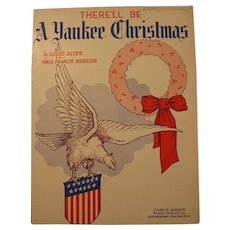 1944 There'll Be A Yankee Christmas Patriotic Sheet Music