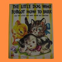 The Little Dog Who Forgot How to Bark 1946 Wonder Book