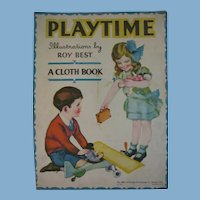 1930s Whitman Cloth Playtime Book Fabulous Illustrations by Roy Best