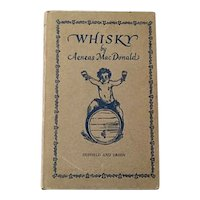 Extremely Rare WHISKY by Aeneas MacDonald 1934 First Edition 1st Printing Prohibition