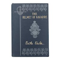 Antique 1901 THE HELMET OF NAVARRE by Bertha Runkle Illustrated Old Book POETRY Knight Medieval