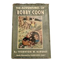 Vintage 1946 TALE OF BOBBY COON by Thornton W. Burgess Children's Book Illustrated Harrison Cady with Dust Jacket