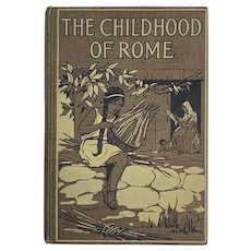 Vintage 1925 CHILDHOOD OF ROME by L. Lamprey Young Adult Book Illustrated History