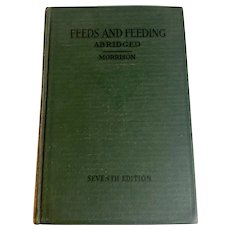 Vintage 1945 FEED & FEEDING by F. B. Morrison Farm Animals Management Educational Farming Rare Old Book