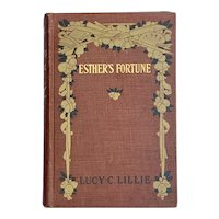 Antique 1889 ESTHER'S FORTUNE by Lucy Lillie Illustrated Old Book Golf Art Nouveau