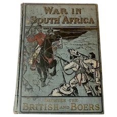 Antique 1899 WAR IN SOUTH AFRICA by James Birch Old Historical Book Fine Binding Illustrated
