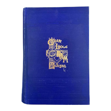 Antique 1895 Freemason Book GRAND LODGE OF MICHIGAN Transactions Members Historical Occult
